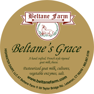Beltane Farm: Beltane's Grace hand crafted, French style ripened goat Connecticut cheese label.